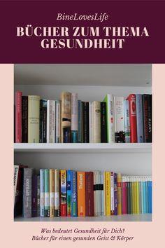 Welche Bücher gibt es zum Thema Gesundheit? Hier meine Empfehlungen: