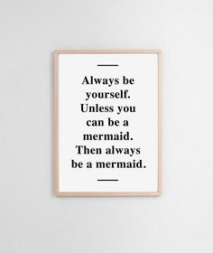 A3 Mermaid poster, quote print, apartment decor - Always be yourself...