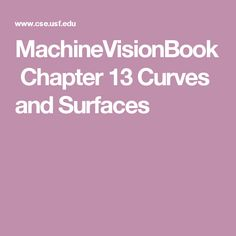 MachineVisionBook Chapter 13 Curves and Surfaces