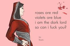 lord of the rings valentines Valentine's Day Tolkien silmarillion sauron roses are red yaaay Melkor mandos Manwë Fëanor morgoth namo Mairon Bauglir Tolkien Hobbit, Tolkien Books, The Hobbit, Nerd Valentine, Funny Valentines Cards, Lotr Elves, Morgoth, Fantasy Heroes, Dark Lord