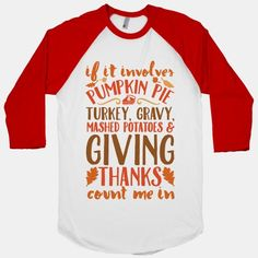 Show your love for Thanksgiving food with this colorful shirt, and check out our huge selection of holiday-theme designs.
