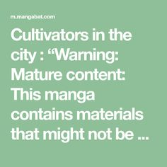 """Cultivators in the city : """"Warning: Mature content: This manga contains materials that might not be suitable to children under 17. By proceeding, you are confirming that you are 17 or older.""""Updating… Please Wait. Under 17, Chapter 33, Good Manga, Shoujo, Martial Arts, Content, Reading, City, Children"""