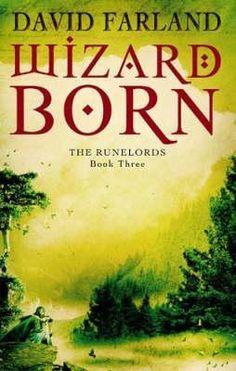 Wizardborn by David Farland. Runelords Book 3