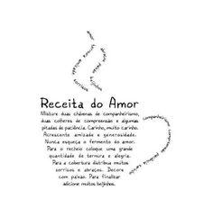 """(Concrete) Poem: """"Receita do amor"""" / """"Récipé of Love"""" Buch Design, Talk About Love, Favorite Quotes, Hand Lettering, Tattoo Quotes, Love Quotes, Love You, Wisdom, Positivity"""