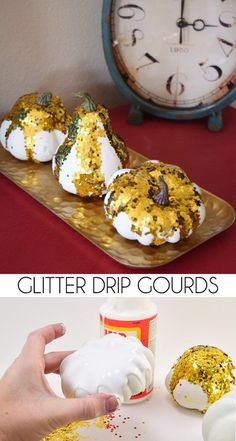 These glitter gourds