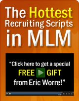 Free Gift from Eric Worre    Learn to recruit the best way.