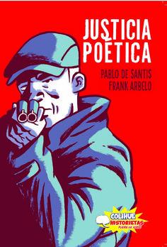 Justicia poética, de Pablo De Santis y Frank Arbelo.