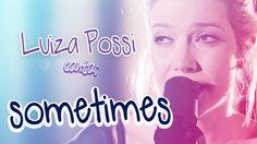 LUIZA POSSI - SOMETIMES (BRITNEY SPEARS) | LAB LP