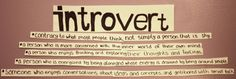 I'm feeling even more introverted than usual today. It's tough being an introvert when you've got extroverts in the house. Don't want to talk. Don't want to listen. Just let me be.