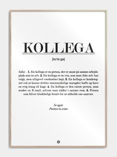 kollega_definition_plakat_gave Words Quotes, Life Quotes, Power Of Positivity, Life Inspiration, Definitions, Cool Words, Life Lessons, Letter Board, Feel Good