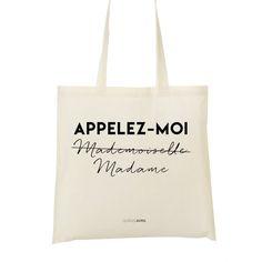 Tote Bag Appelez-moi Madame