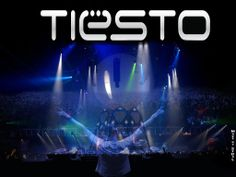 DJ Tiesto I will make it to one of his shows!!!