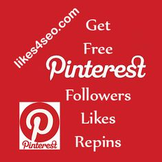 Get Free Pinterest Followers, Likes and Repins http://likes4seo.com