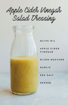 Apple Cider Vinegar Salad Dressing with olive oil, acv, mustard, garlic, salt and pepper