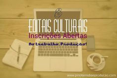 Agenda Cultural do ALTO TIETÊ: 8 Editais culturais com inscrições abertas!