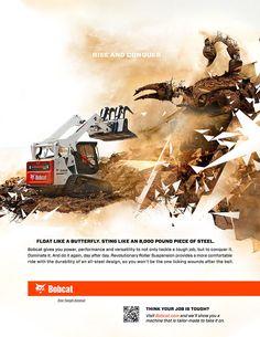 Briliant concept and execution. Bobcat's One Tough Animal: Rubble Scorpion by Alan Josephson for Flint Group.