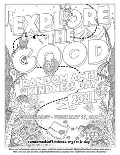 This Random Acts of Kindness Day, share your finished creation! Print this coloring page and share your results with the hashtags #ExploretheGood and #MakeKindnessTheNorm to be featured! Kindness Ideas, Random Acts, Hashtags, Coloring Pages, Acting, How To Become, Diagram, Bullet Journal, Social Media