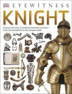 EXP 940.1 GRA How did you become a Knight? When would you be sent on crusades? What are caltrops and how were they used? Find out in Eyewitness Knight and discover what is was like to be a Knight. From learning the trade to deadly fighting on the battlefield, you'll see every piece of armour a Knight had to wear and why chivalry was so imortant. Banquet Tables, Book People, Chivalry, Reading Online, New Books, Childrens Books, Knight, Medieval, Audiobooks