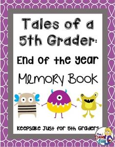 This end of the year memory book for 5th graders is lots of fun! It's a great activity for the last week or two of school and will keep your kids happily working! The memory book is loaded with 25 pages of keepsake recording and some fun activities as well!(TpT Resource)