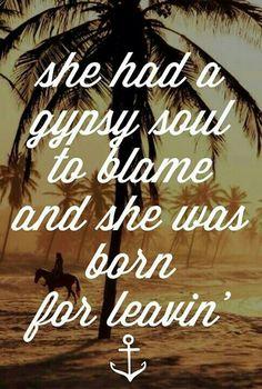 I love my gypsy soul <3