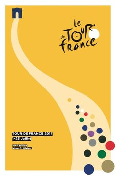 L'affiche du prochain Tour de France sera choisie, au terme d'un concours, par un jury comprenant des grands noms de la mode, de l'art et de la communication.