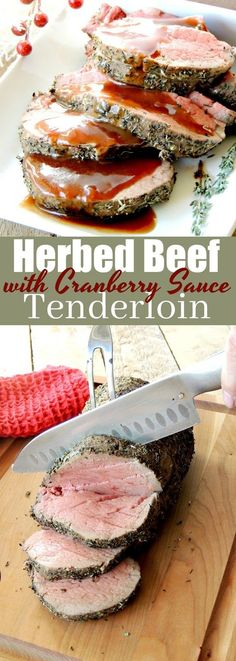 Personalized Graduation Gifts - Ideas To Pick Low Cost Graduation Offers Impress Your Friends And Family With This Herbed Beef Tenderloin Roast With Port Wine Cranberry Sauce From Cranberry Recipes, Cranberry Sauce, Holiday Recipes, Christmas Recipes, Holiday Ideas, Birthday Dinner Menu, Christmas Dinner Menu, Beef Tenderloin Roast, Beef Fillet