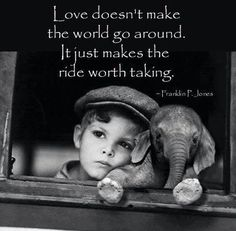 Love makes the ride wroth taking