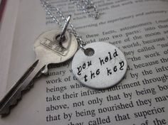 You Hold The Key  Hand Stamped Necklace by SeizeTheNight on Etsy, $15.00