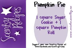 Scentsy Recipe! Pumpkin Pie - Fall Scents! http://cort.scentsy.us  https://www.facebook.com/scentsy.krall