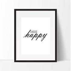 Choose Happy Printable Poster 8 x 10 by MakingThingsHappen on Etsy