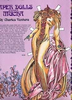 Paper Dolls In THE STYLE OF MUCHA by Charles Ventura - Papírbabák Alfons Mucha stílusában Alfons Maria Mucha, often known in English and French as Alphonse Mucha, was a Czech Art Nouveau painter and decorative artist, known best for his distinct style. He produced many paintings, illustrations, advertisements, postcards, and designs. Born: July 24, 1860, Ivančice, Czech Republic Died: July 14, 1939, Prague, Czech Republic  <^*^*^*^*> 19 of 19