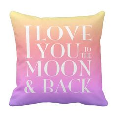 Ipanema I Love you to the moon & back Throw Pillow - love gifts cyo personalize diy