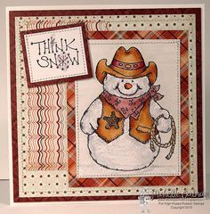 "High Hopes Stamps: Cowboy Snowman Think Snow by Michelle using High Hopes Rubber Stamps ""Cowboy Snowman"" (S080)"