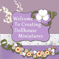 Creating Dollhouse Miniatures - fab tutorials for food and objects.