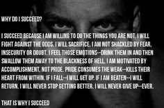 Succeed at all cost.