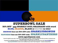COUNTDOWN to Kick Off! LIKE if you are ready for the SPARKLEBOWL ... oops we mean @superbowl.50 ! Be prepared for the big day with your @sparklysoulinc Full-Elastic Headband to show your team spirit ... 30% off* any Sparkly Soul Headband with word BLUE, ORANGE, BLACK or SILVER in title at www.sparklysoul.com @broncos fans use 30% OFF code: SPARKLYBRONCOS @panthers fans use 30% OFF code: SPARKLYPANTHERS + FREE automatic US shipping $50+ (after discount applied) *exclusions apply