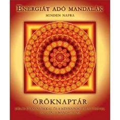 Mandala öröknaptár - Tarot-Webshop.hu Decorative Plates, Mandala, Minden, Books, Health, Tied Up, Libros, Health Care, Book