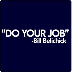 Do Your Job Belichick T-Shirt