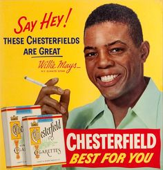 Willie Mays with Chesterfield