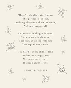 emily dickinson poesie Emily Dickinson Hope is the thing with feathers poetry art, wall decor, literary quote, poem poster, Emily Dickinson Poemas, Emily Dickinson Quotes, Quotes Wolf, Poem Quotes, Friend Quotes, People Change Quotes, Leader In Me, Short Friendship Quotes, Funny Friendship