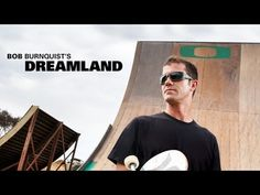 """▶ bob burnquist's 'dreamland' - a backyard progression - youtube"": i can't say that i'll ever skate a megaramp, but i sure love watching megaramp skateboarding.  this stuff is nothing less than gnarly!"
