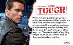 I'm certified tough.