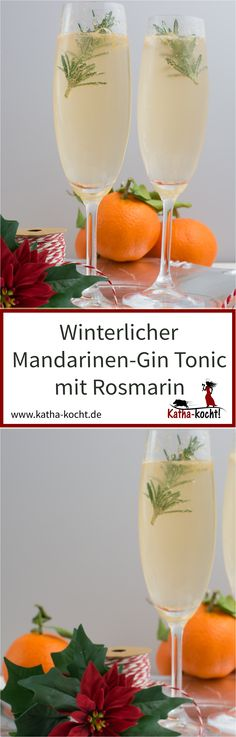 Winterlicher Mandarinen-Gin Tonic mit Rosmarin This winter aperitif is perfect for Christmas or New Year's Eve, the Advent season or just for a cold winter day. With roasted rosemary and freshly s Snacks Für Party, Party Drinks, Cocktail Drinks, Fun Drinks, Healthy Drinks, Cocktail Recipes, Alcoholic Drinks, Dinner Recipes, Mandarin Juice