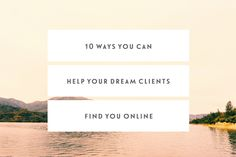 10 Ways You Can Help Your Dream Clients Find You Online — Jennypurr