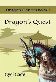 Books and Banter: Cyci Cade ~ presents ~ Dragon's Quest