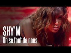 ▶ SHY'M - On se fout de nous [Clip officiel] - YouTube