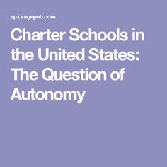 Charter Schools in the United States: The Question of Autonomy