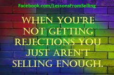 Selling Quotes - Check out our Website: http://LessonsFromSelling.com for tips, strategies and stories on becoming a better #salesperson. In addition, LIKE us on Facebook for daily quotes and tips at: http://Facebook.com/LessonsFromSelling; and visit us on Twitter: @lfselling