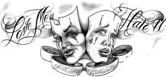 Love Me Hate U Good Times Bad Times Clown Masks Tattoo Design. This tattoo can be a source of inspiration to you.