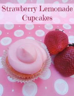 Strawberry Pink Lemonade Cupcakes perfect for Valentines